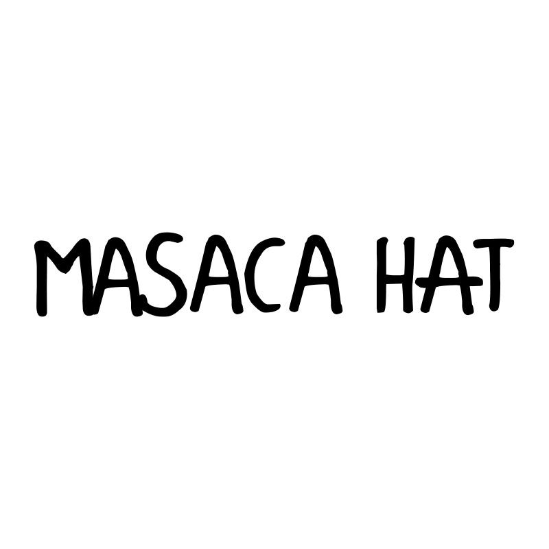 MASACA HAT