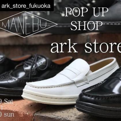 """""""ark store""""MANEBU POPUP!!"""